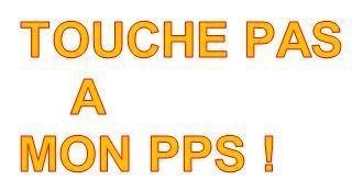 TouchePasAMonPPS
